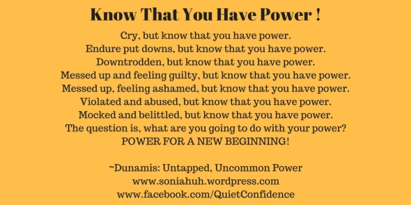 Know That You Have Power!